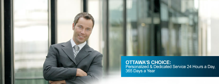Ottawa's Choice: Personalized & Dedicated Service 24 Hours a Day, 365 Days a Year
